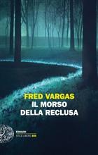 Copertina dell'audiolibro Il morso della reclusa di VARGAS, Fred