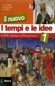 Copertina dell'audiolibro Il nuovo i tempi e le idee 1 di GLIOZZI, G. - RUATA PIAZZA, A. -  NICOLA, S.