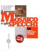 Copertina dell'audiolibro Il nuovo mosaico e gli specchi  vol. 2A di DE CORRADI B. - GIARDINA A. - GREGORI B.
