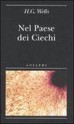 Copertina dell'audiolibro Il paese dei ciechi di WELLS, Herbert George