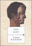 Copertina dell'audiolibro Il papà di Giovanna di AVATI, Pupi