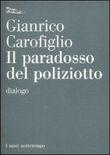 Copertina dell'audiolibro Il paradosso del poliziotto di CAROFIGLIO, Gianrico