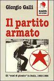 Copertina dell'audiolibro Il partito armato di GALLI, Giorgio