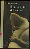 Copertina dell'audiolibro Il passo lento dell'amore di BIANCIOTTI, Hector (Trad. Graziella Cillario)