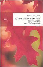 Copertina dell'audiolibro Il piacere di pensare di HILLMAN, James