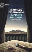 Copertina dell'audiolibro Il pianto dell'alba: ultima ombra per il commissario Ricciardi.