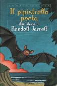 Copertina dell'audiolibro Il pipistrello poeta di JARRELL, Randall