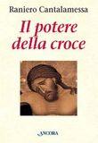 Copertina dell'audiolibro Il potere della croce di CANTALAMESSA, Raniero