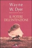 Copertina dell'audiolibro Il potere dell'intenzione di DYER, Wayne W.