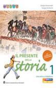 Copertina dell'audiolibro Il presente della storia 1 di DE VECCHI, G. - GIOVANNETTI, G.