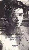 Copertina dell'audiolibro Il profumo bruciò i suoi occhi di IMPERIOLI, Michael