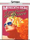 Copertina dell'audiolibro Il profumo del potere di RICH, Meredith (Traduzione di Roberta Rambelli)