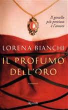 Copertina dell'audiolibro Il profumo dell'oro di BIANCHI, Lorena