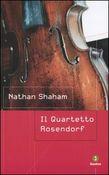 Copertina dell'audiolibro Il Quartetto Rosendorf di SHAHAM, Nathan