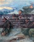 Copertina dell'audiolibro Il Quarto Cavaliere. L'apocalisse dell'attacco dei gas sul S. Michele il 29.06.1916