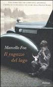 Copertina dell'audiolibro Il ragazzo del lago di FOA, Marcello