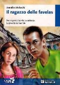 Copertina dell'audiolibro Il ragazzo delle favelas di MOLASCHI, Annalisa