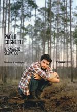 Copertina dell'audiolibro Il ragazzo selvatico di COGNETTI, Paolo