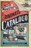 Copertina dell'audiolibro Il rinomato catalogo Walker e Dawn