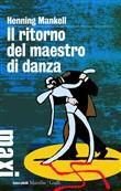 Copertina dell'audiolibro Il ritorno del maestro di danza