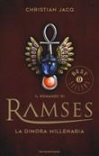Copertina dell'audiolibro Il romanzo di Ramses. 2 – La dimora millenaria