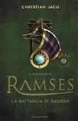 Copertina dell'audiolibro Il romanzo di Ramses 3 – La battaglia di Qadesh