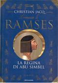 Copertina dell'audiolibro Il romanzo di Ramses. 4: La regina di Abu Simbel