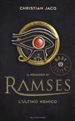 Copertina dell'audiolibro Il romanzo di Ramses. L'ultimo nemico vol. 5