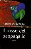 Copertina dell'audiolibro Il rosso del pappagallo di CHAVARRIA, Daniel