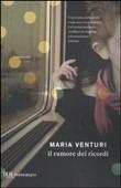 Copertina dell'audiolibro Il rumore dei ricordi di VENTURI, Maria