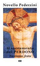 Copertina dell'audiolibro Il Sacramento del Perdono di PEDERZINI, don Novello