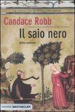 Copertina dell'audiolibro Il saio nero di ROBB, Candace