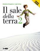 Copertina dell'audiolibro Il sale della terra 2 di STROPPIANA, Elisabetta - SOLINAS, Luigi