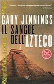 Copertina dell'audiolibro Il sangue dell'azteco di JENNINGS, Gary