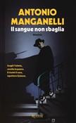 Copertina dell'audiolibro Il sangue non sbaglia di MANGANELLI, Antonio
