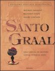 Copertina dell'audiolibro Il Santo Graal di BAIGENT, Michael - LEIGH, Richard - LINCOLN, Henry