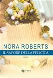 Copertina dell'audiolibro Il sapore della felicità di ROBERTS, Nora