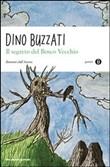 Copertina dell'audiolibro Il segreto del bosco vecchio di BUZZATI, Dino