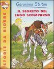 Copertina dell'audiolibro Il segreto del lago scomparso di STILTON, Geronimo