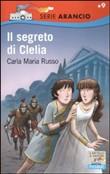 Copertina dell'audiolibro Il segreto di Clelia di RUSSO, Carla Maria