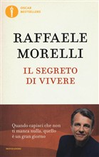 Copertina dell'audiolibro Il segreto di vivere di MORELLI, Raffaele