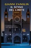 Copertina dell'audiolibro Il senso del limite di ZANOLIN, Gianni