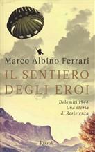 Copertina dell'audiolibro Il sentiero degli eroi di FERRARI, Marco Albino