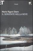 Copertina dell'audiolibro Il sergente nella neve di RIGONI STERN, Mario