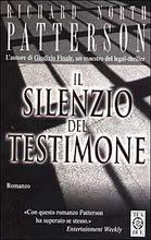 Copertina dell'audiolibro Il silenzio del testimone di PATTERSON, Richard North