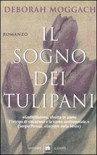 Copertina dell'audiolibro Il sogno dei tulipani di MOGGACH, Deborah