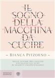 Copertina dell'audiolibro Il sogno della macchina da cucire di PITZORNO, Bianca