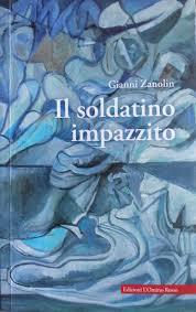 Copertina dell'audiolibro Il soldatino impazzito di ZANOLIN, Gianni