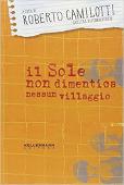 Copertina dell'audiolibro Il sole non dimentica nessun villaggio di CAMILOTTI, Roberto (A cura di)