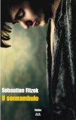 Copertina dell'audiolibro Il sonnambulo di FITZEK, Sebastian (Trad. Enrico Ganni)